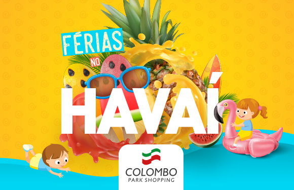 FÉRIAS NO HAVAÍ COLOMBO PARK SHOPPING
