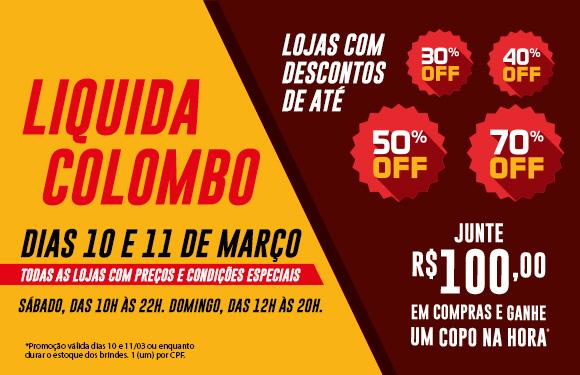 Liquida Colombo |  Dias: 10 e 11  | Horários: Sábado das 10h às 22h | Domingo das 12h às 20h