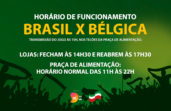 horário de funcionamento Brasil X Belgica