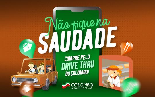 Drive thru do Colombo!